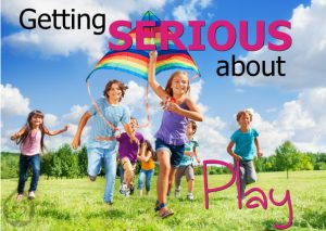 Getting Serious About Play Article