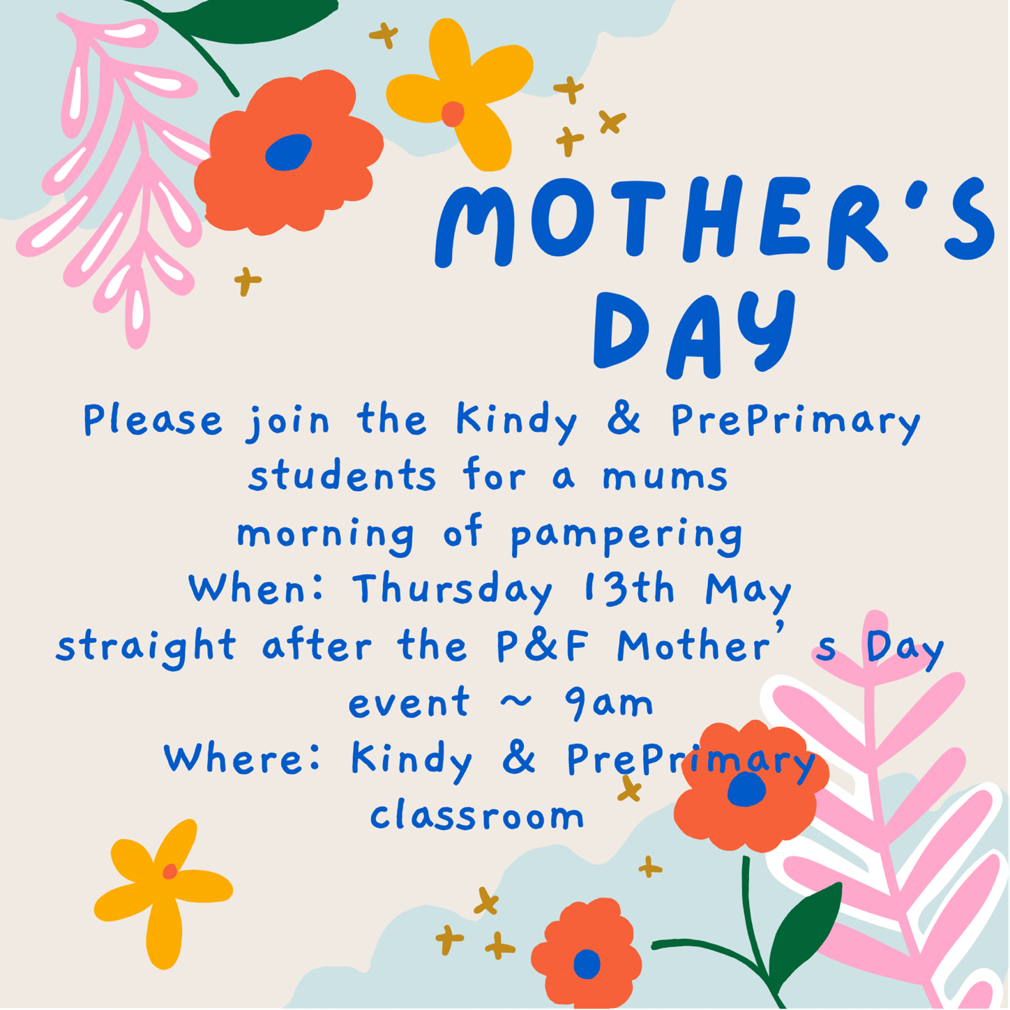 RESCHEDULED - Kindy and Pre Primary Mother's Day Pampering Morning