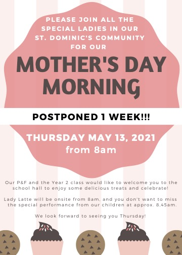 RESCHEDULED - P&F Mother's Day Morning Information, Thursday 13th May